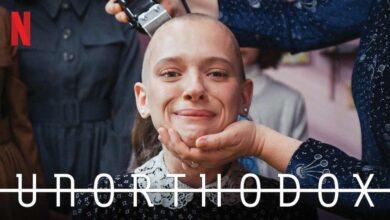 Photo of مسلسل «لا أرثوذكسي» حياة فتاة تثير الجدل والتعاطف حول العالم (Unorthodox)